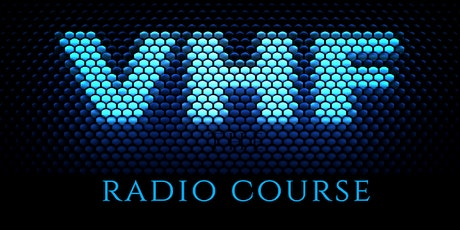VHF MARINE RADIO COURSE tickets
