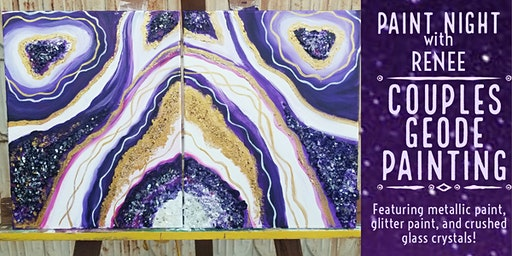 Paint Night With Renee: Couples Geode Painting