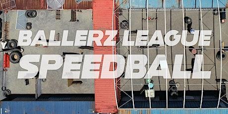 Speedball - Ballers League tickets