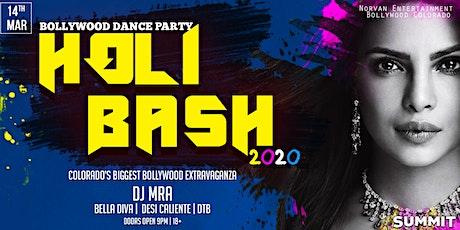 Bollywood Dance Party - Holi Bash 2020 tickets