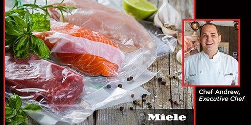 MIELE Sous Vide Cooking and Steam Oven Class