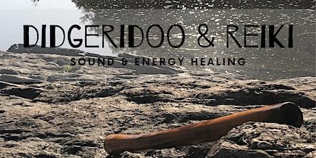 Didgeridoo & Reiki - Sound & Energy healing tickets
