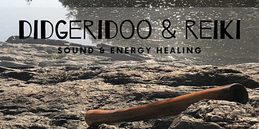Didgeridoo & Reiki - Sound & Energy healing