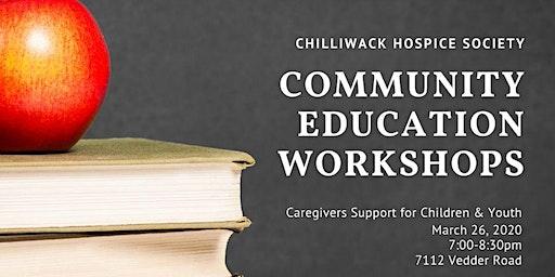 2020 Community Education Workshop - Caregiver Support for Children & Youth