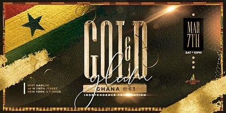 Gold & Glam - Official Ghana @ 62 Independence Celebration tickets