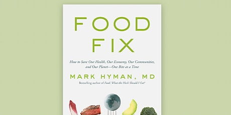 """""""Food Fix"""" with Dr. Mark Hyman tickets"""