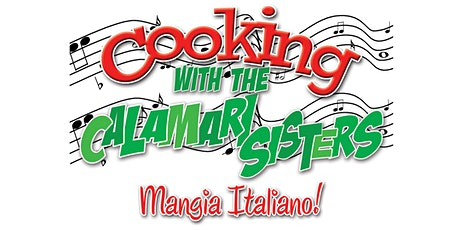Cooking with the Calamari Sisters tickets