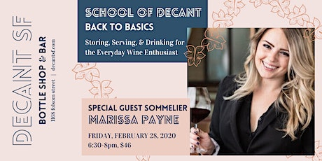 School of DECANT: Back to Basics of tasting, drinking, and serving wine tickets