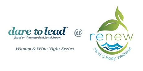 Private Women & Wine Networking Event Series - Dare to Lead ™ 3 Nights tickets