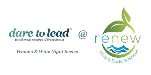 Private Women & Wine Networking Event Series - Dare to Lead ™ 3 Nights