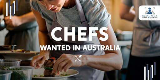 CHEFS - Career opportunities and residency for you in Australia (at WeWork)