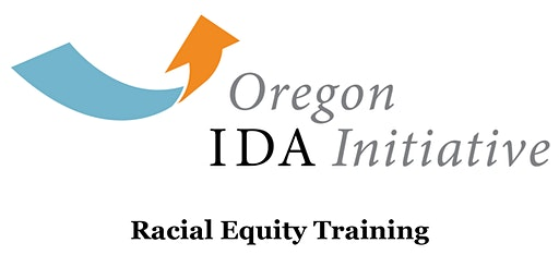 Oregon IDA 2020 2-Day Racial Equity Training