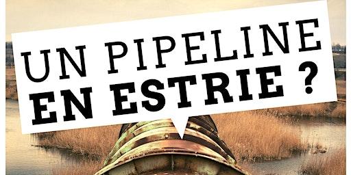 Un pipeline en Estrie? Goldboro, parlons-en!