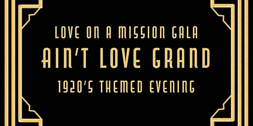 Love On A Mission Gala