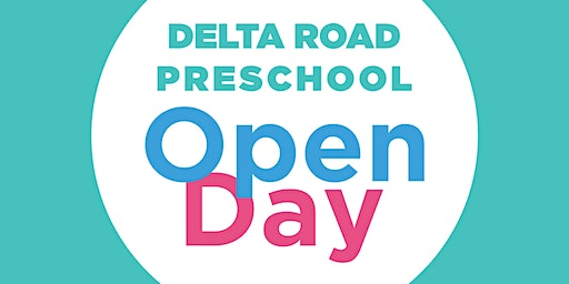 Delta Road Preschool Open Day