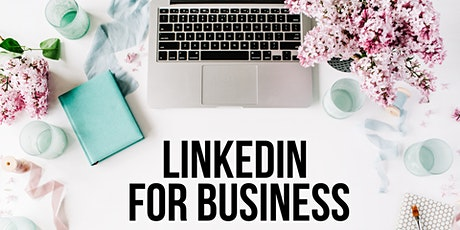 NEWCASTLE - Linkedin for Business tickets