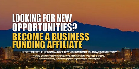 Start your Own Business Funding Agency Phoenix, AZ tickets