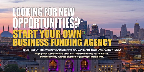 Start your Own Business Funding Agency Kansas City MO tickets