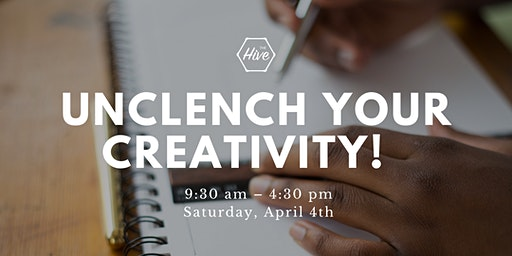 Unclench Your Creativity!