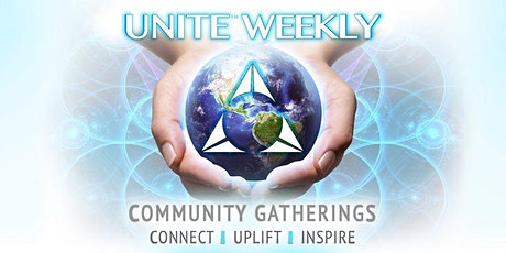 UNITE WEEKLY COMMUNITY GATHERINGS tickets