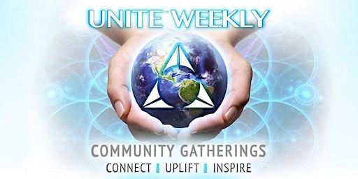 UNITE WEEKLY COMMUNITY GATHERINGS
