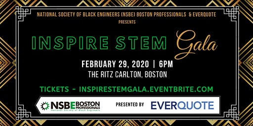 INSPIRE STEM Gala presented by NSBE Boston & EverQuote