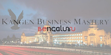 Kangen Business Mastery #4 @ Bengaluru tickets