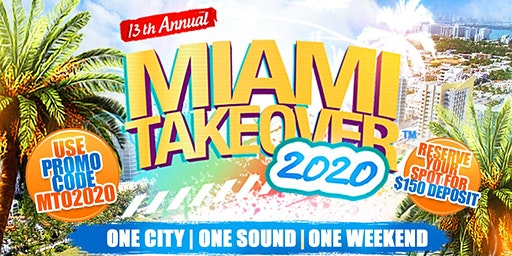 13th Annual Miami Takeover Weekend Party Pass