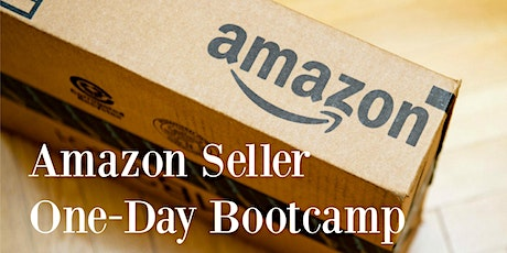 Amazon Seller One-Day Bootcamp (Los Angeles, CA) tickets
