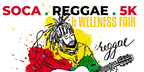 Soca Reggae 5k & Wellness Festival tickets