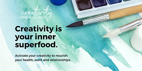 Creativity for Wellness - *in Nature* tickets