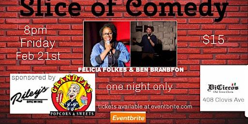 Slice of Comedy Headlining Felicia Folkes&Ben Brandfon