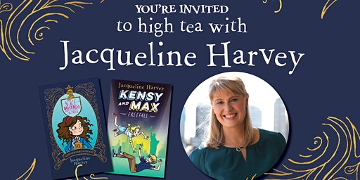 High Tea with bestselling author Jacqueline Harvey