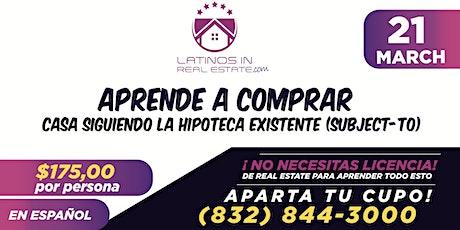 Aprende a Comprar casa siguiendo la hipoteca existente, En Español tickets