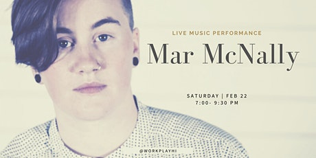 Music Performance: Mar McNally tickets