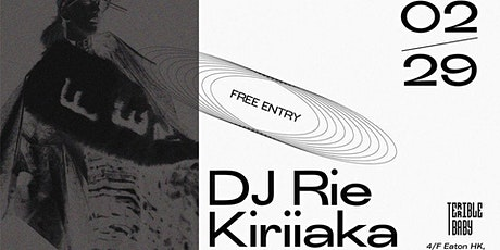 DJ Rie Kiriiaka at Terrible Baby tickets