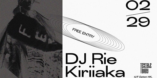 DJ Rie Kiriiaka at Terrible Baby