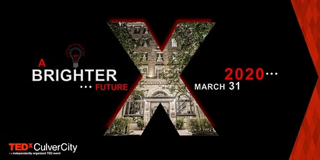 "TEDxCulverCity ""A Brighter Future"" tickets"