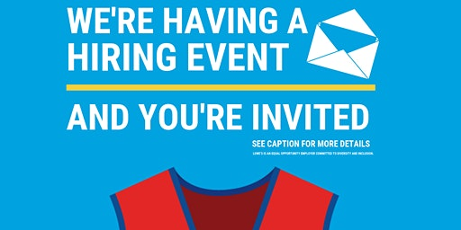 Lowe's Spring Hiring Event – Coralville, IA
