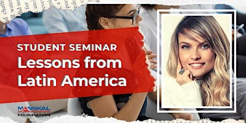 Special seminar: Lessons from Latin America w/ Gloria Alvarez