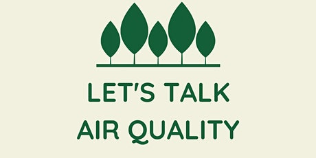 Let's Talk: Air Quality tickets