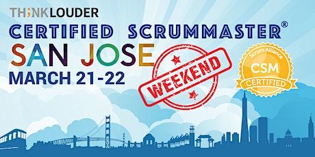 San Jose Certified ScrumMaster® Weekend Class - Mar 21-22 tickets