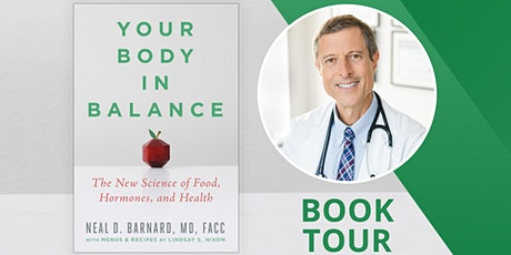 Dinner, Book, and Book Signing with Dr. Neal Barnard tickets