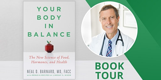 Dinner, Book, and Book Signing with Dr. Neal Barnard