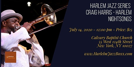 Harlem Jazz Series - Craig Harris - Harlem Nightsongs tickets