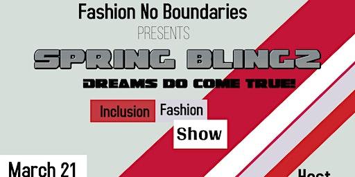 Fashion No Boundaries Presents Dreams do come true