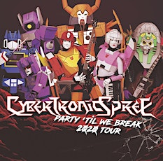 The Cybertronic Spree (Rescheduled from 04/10/20) tickets