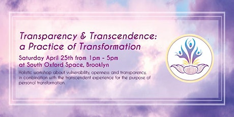 Transparency & Transcendence: a Practice of Transformation tickets