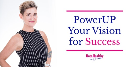 PowerUP your 2020 Vision for Success