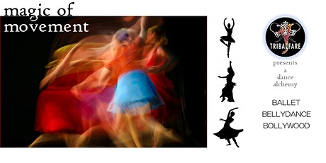 Ballet, Bellydance and Bollywood!  tickets